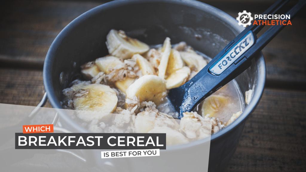 Best Breakfast Cereal